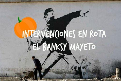 El Banksy mayeto