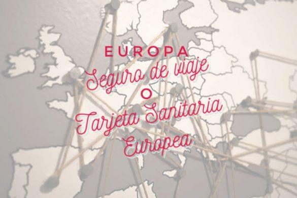 Tarjeta Sanitaria o seguro de viajes en Europa